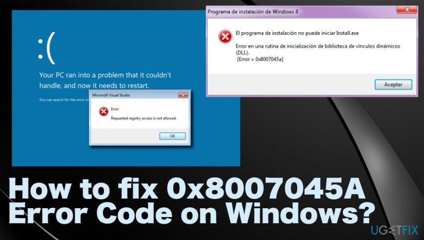 0x8007045A Error Code