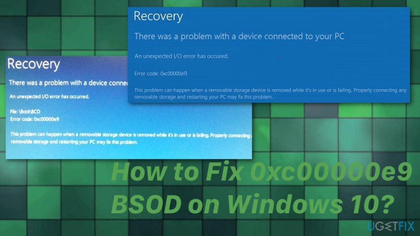 How to Fix 0xc00000e9 BSOD on Windows 10