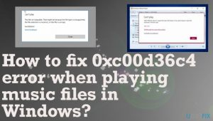 How to fix 0xc00d36c4 error when playing music files in Windows?