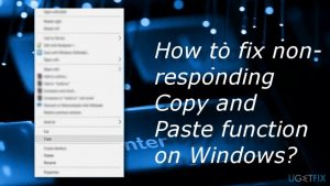 How to fix non-responding Copy and Paste function on Windows?
