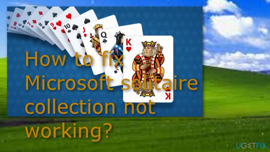 Microsoft solitaire collection not working problem