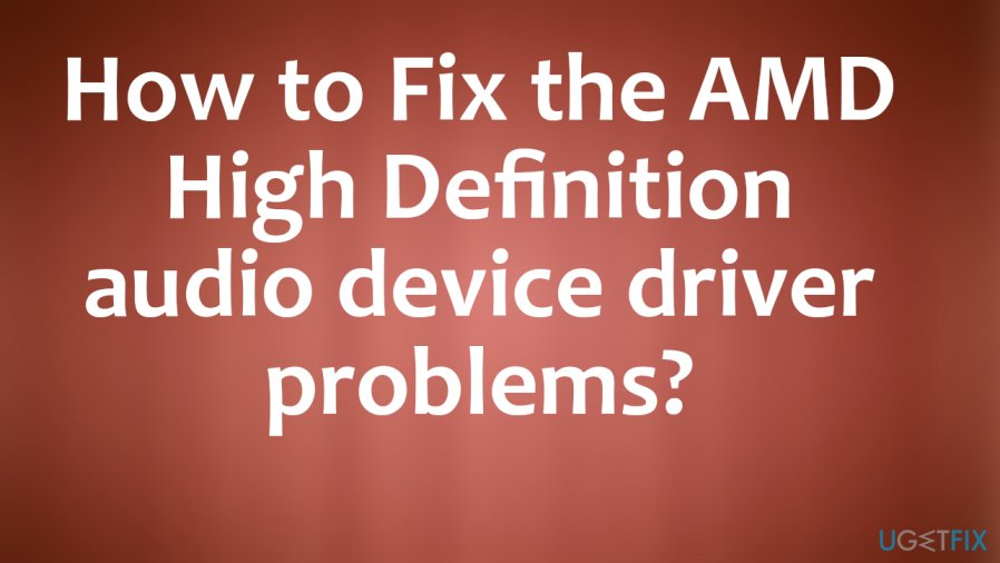 Fix  AMD High Definition audio device driver problems