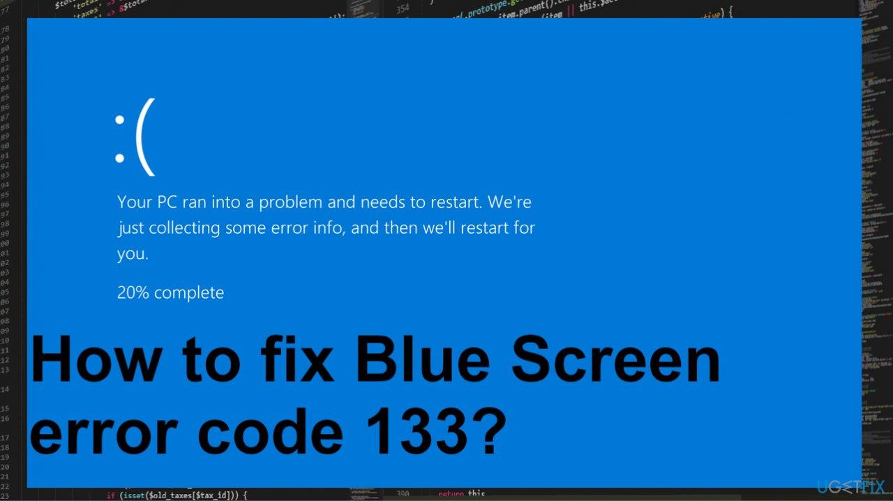 Blue Screen error code 133
