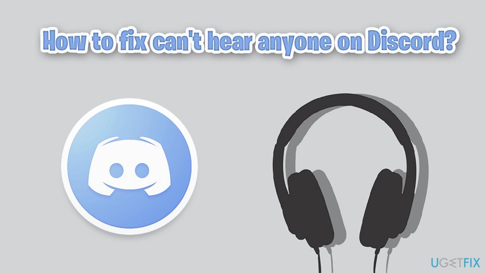 How to fix can't hear anyone on Discord?