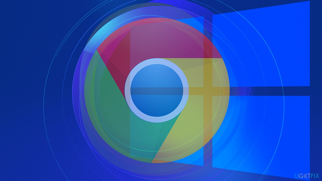 How to fix Chrome won't open after Windows update?