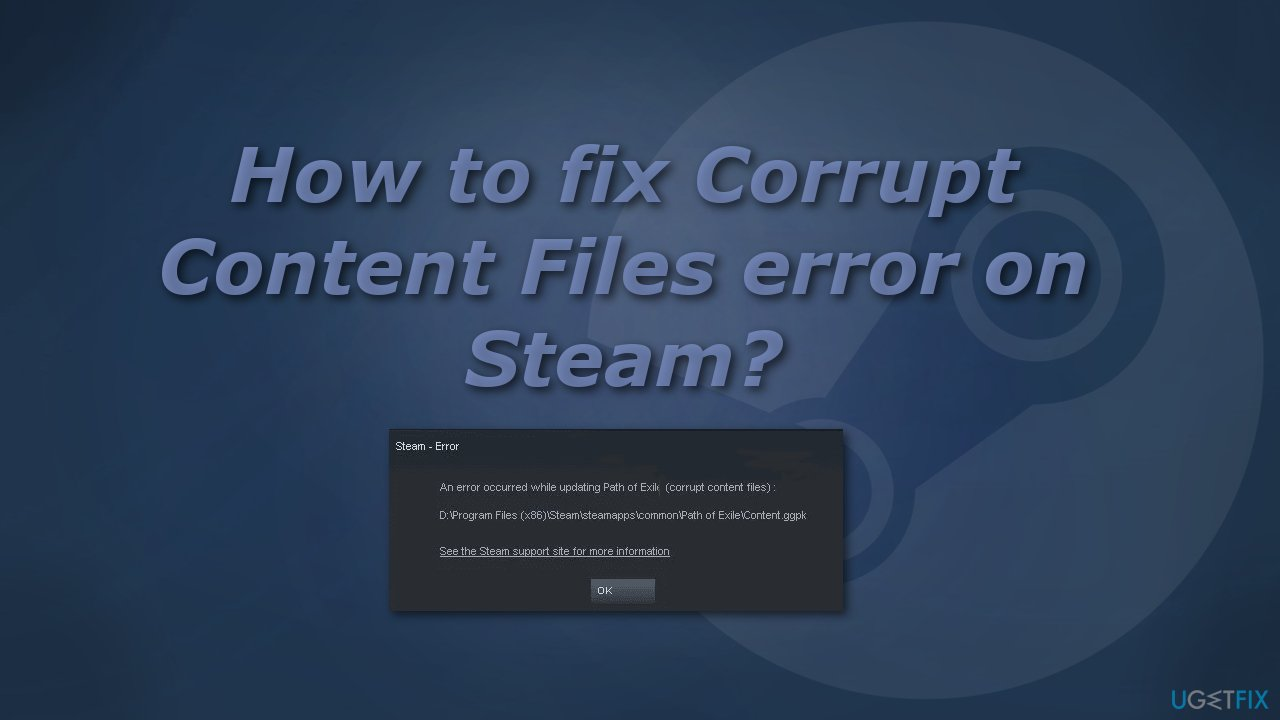 How to fix Corrupt Content Files error on Steam?