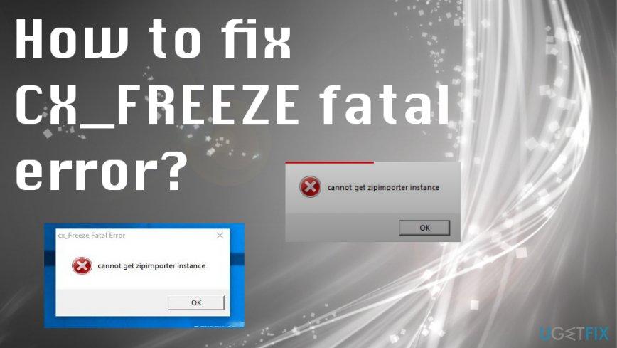 Fixing CX_FREEZE fatal error