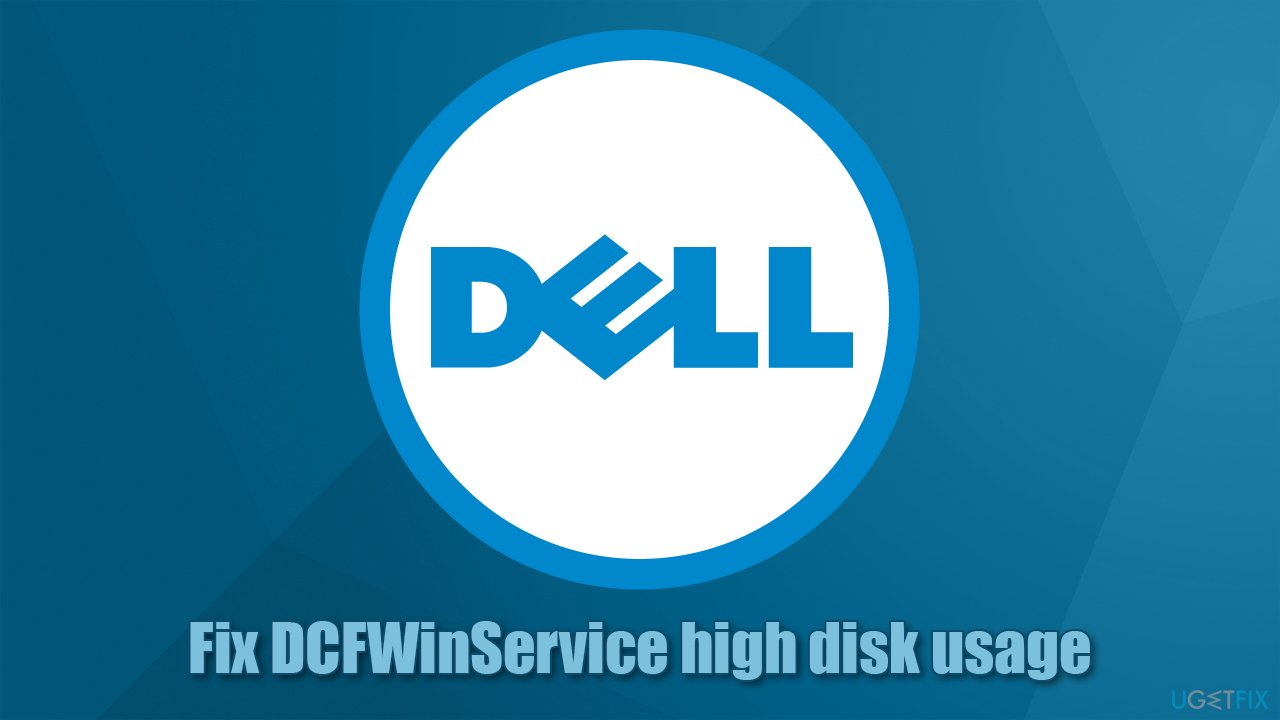 How to fix DCFWinService high disk usage on Windows?