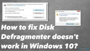 How to fix Disk Defragmenter doesn't work in Windows 10?