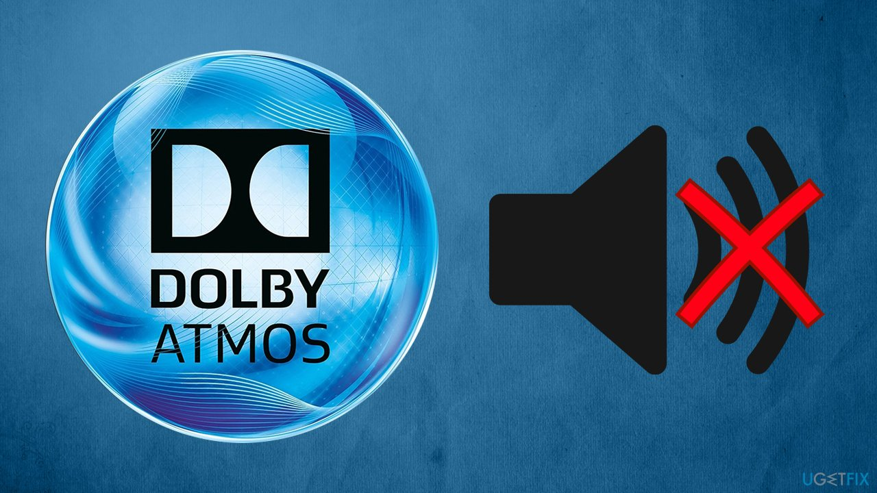 How to fix Dolby Atmos no sound issue on Windows?