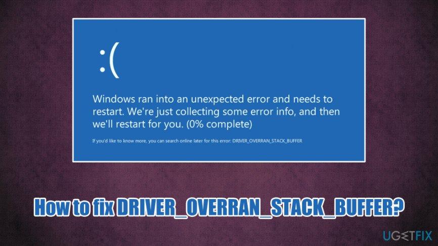 DRIVER_OVERRAN_STACK_BUFFER BSOD fix
