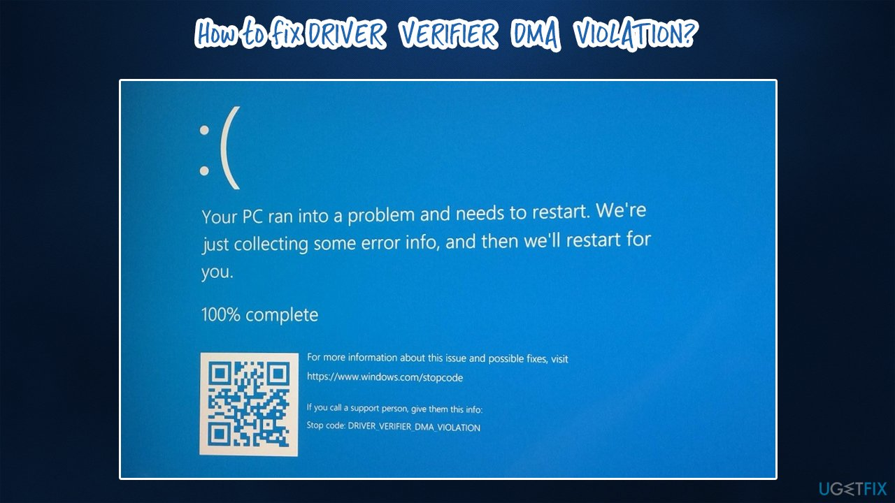 How to fix DRIVER_VERIFIER_DMA_VIOLATION error in Windows?
