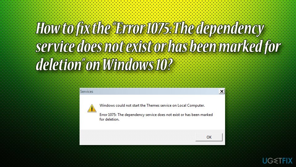 "How to fix the ""Error 1075: The dependency service does not"