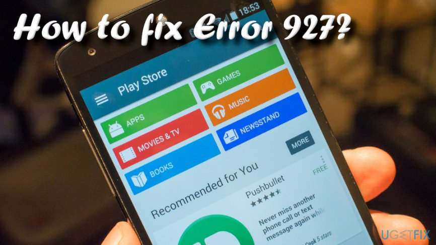 How to fix Error 927?