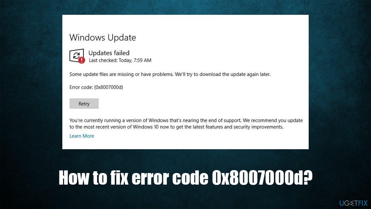 How to fix error code 0x8007000d on Windows 10?