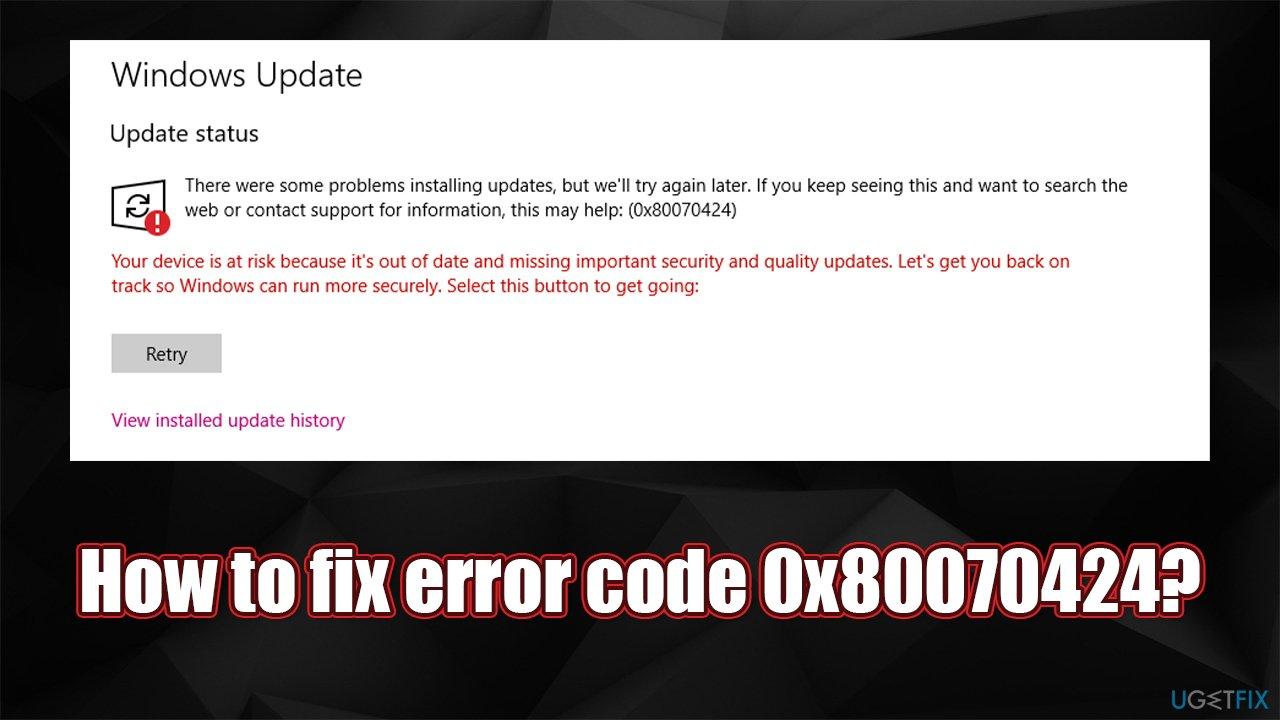 How to fix error code 0x80070424 on Windows?