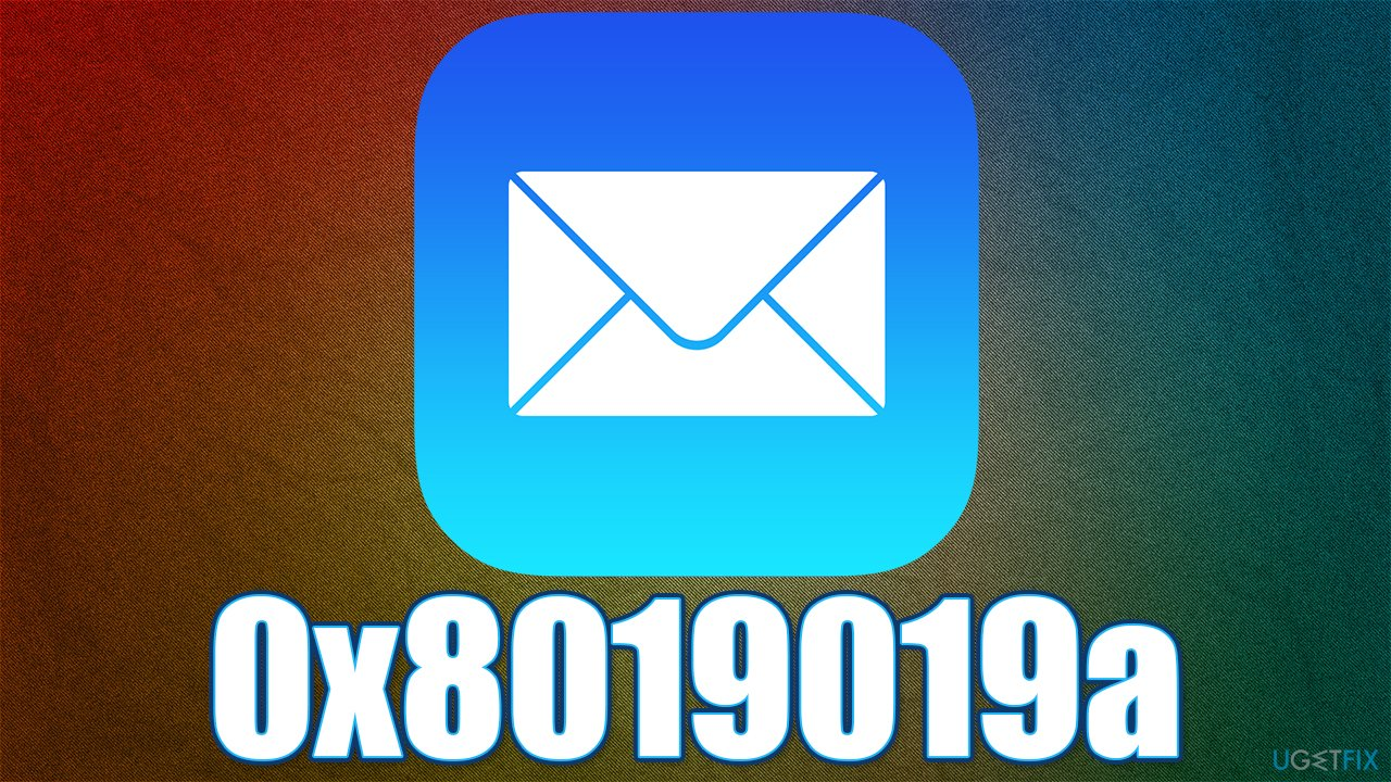 How to fix Error Code 0x8019019a in Mail app?