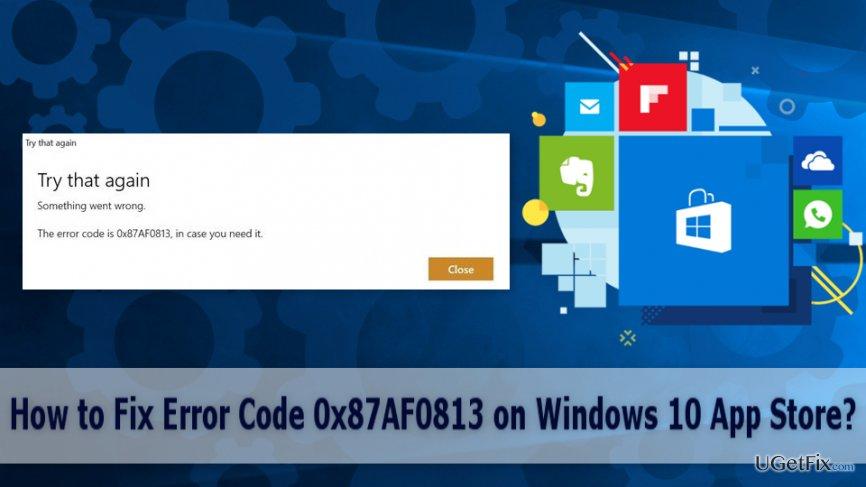 Error Code 0x87AF0813