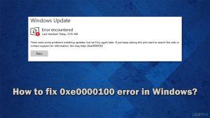 How to fix error code 0xe0000100 in Windows 10?
