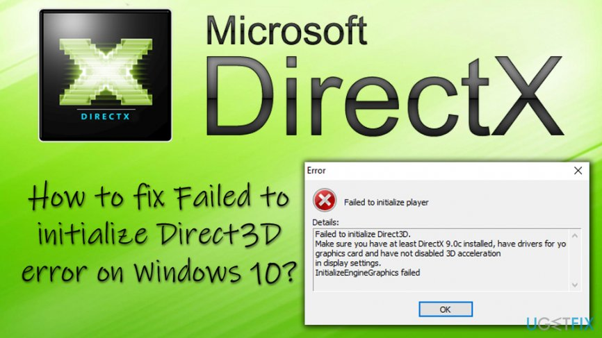 Failed to initialize Direct3D error on Windows 10