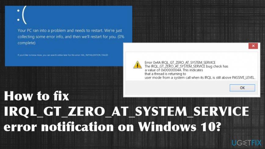 IRQL_GT_ZERO_AT_SYSTEM_SERVICE error