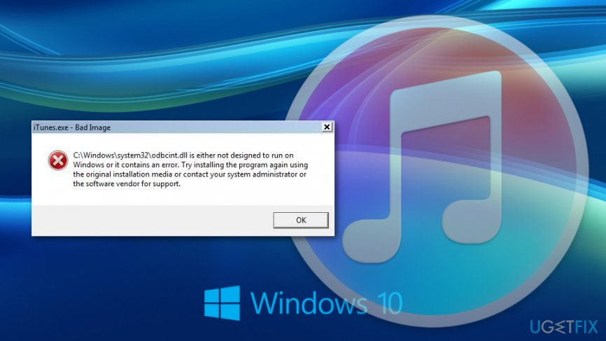 How to fix iTunes exe Bad Image error on Windows 10?
