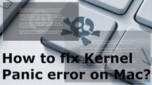 How to fix Kernel Panic error on Mac?