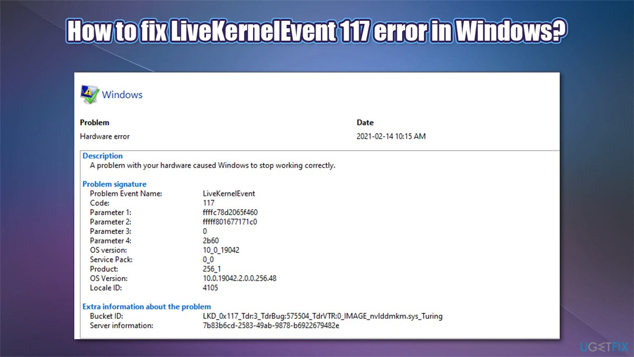 How to fix LiveKernelEvent 117 error in Windows?