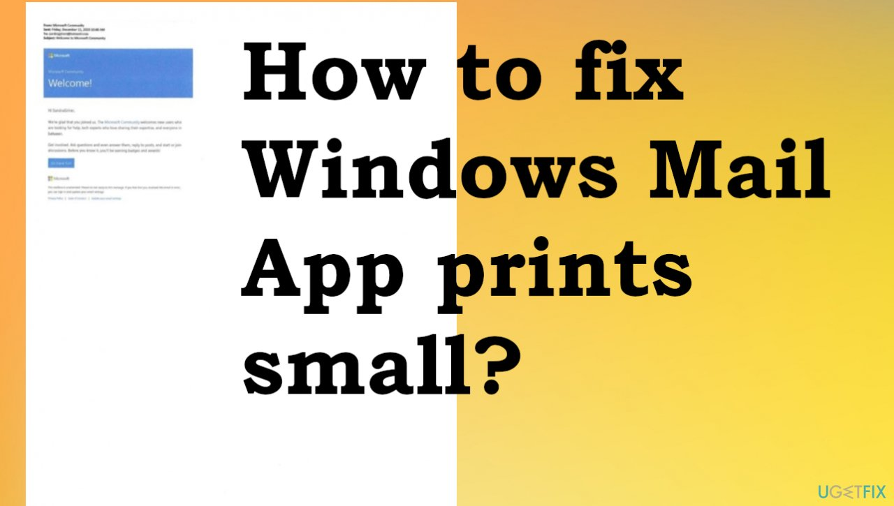 Mail for Windows 10 Print Small Issue