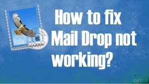 How to fix Mail Drop not working?