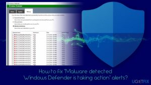 """How to fix """"Malware detected Windows Defender is taking action"""" alerts?"""
