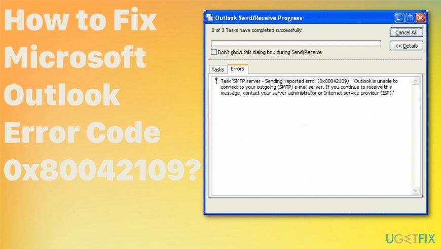 Microsoft Outlook Error Code 0x80042109