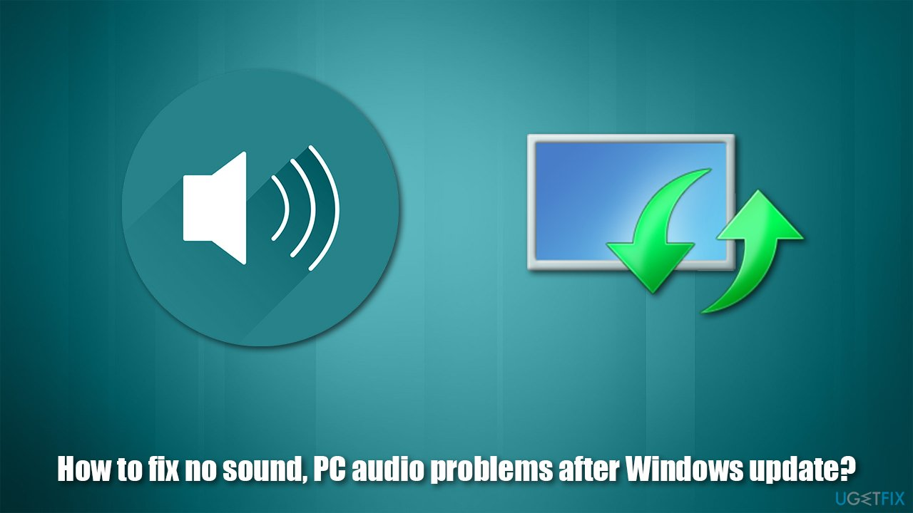 How to fix no sound, PC audio problems after Windows update?