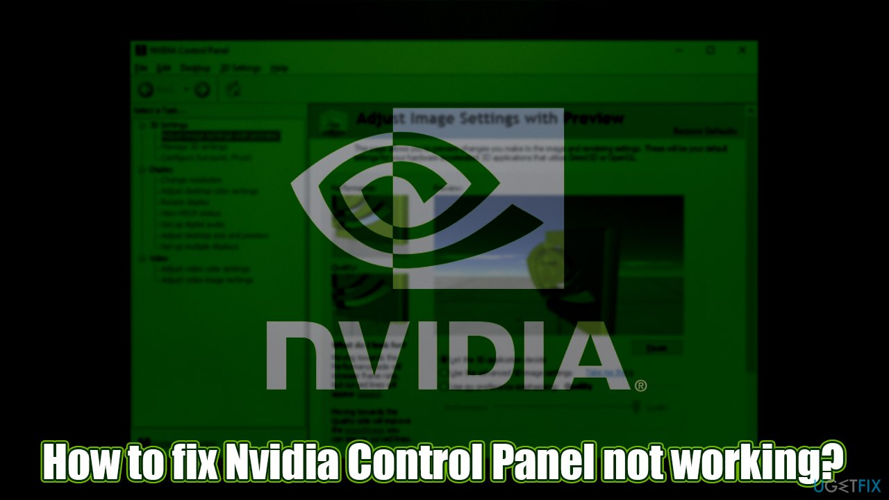 How to fix Nvidia Control Panel not working?