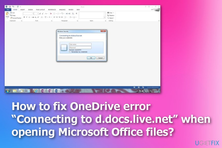 """How to fix OneDrive error """"Connecting to d docs live net"""" when"""