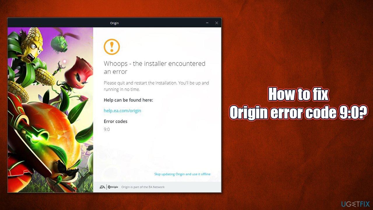 How to fix Origin error code 9:0?