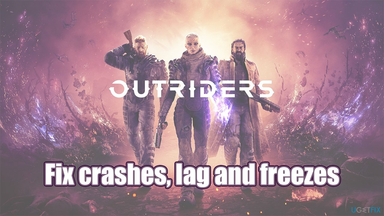 How to fix Outriders crashes and freezes