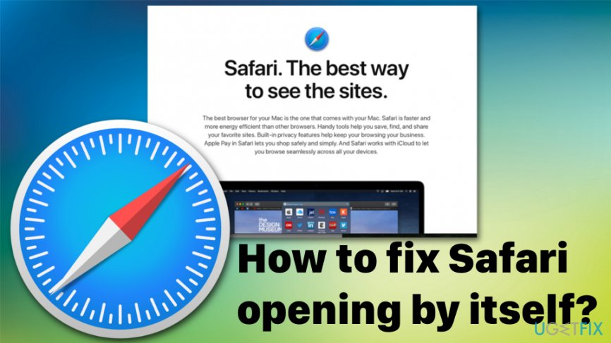 Safari browser opening by itself fix