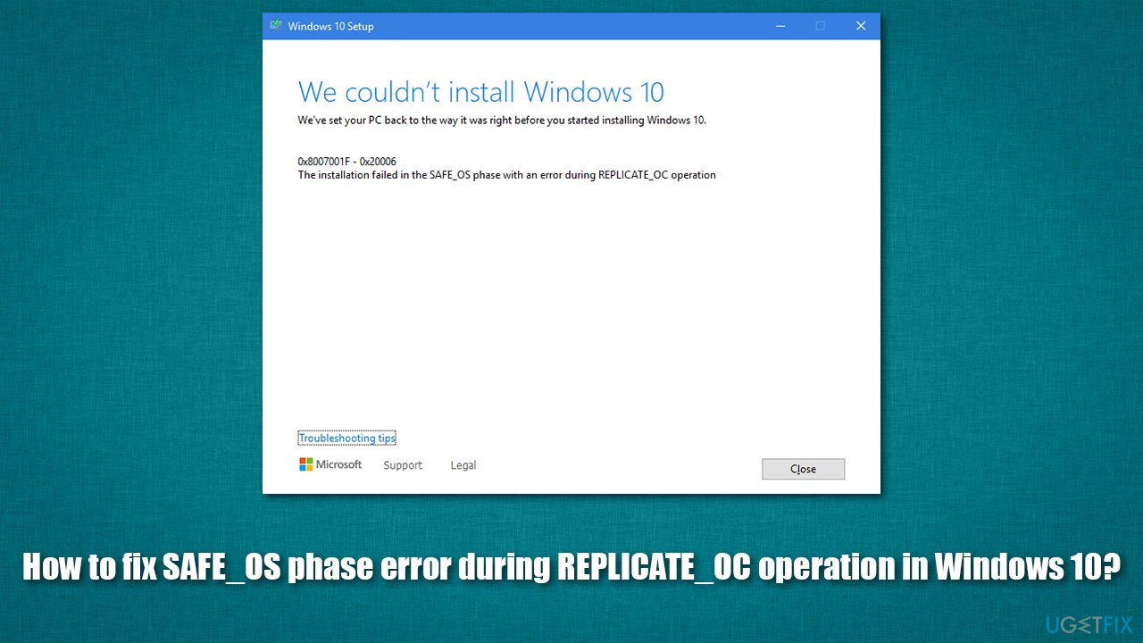 How to fix SAFE_OS phase error during REPLICATE_OC operation in Windows 10?