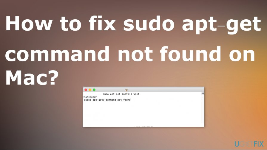 Fix sudo apt-get command not found on Mac
