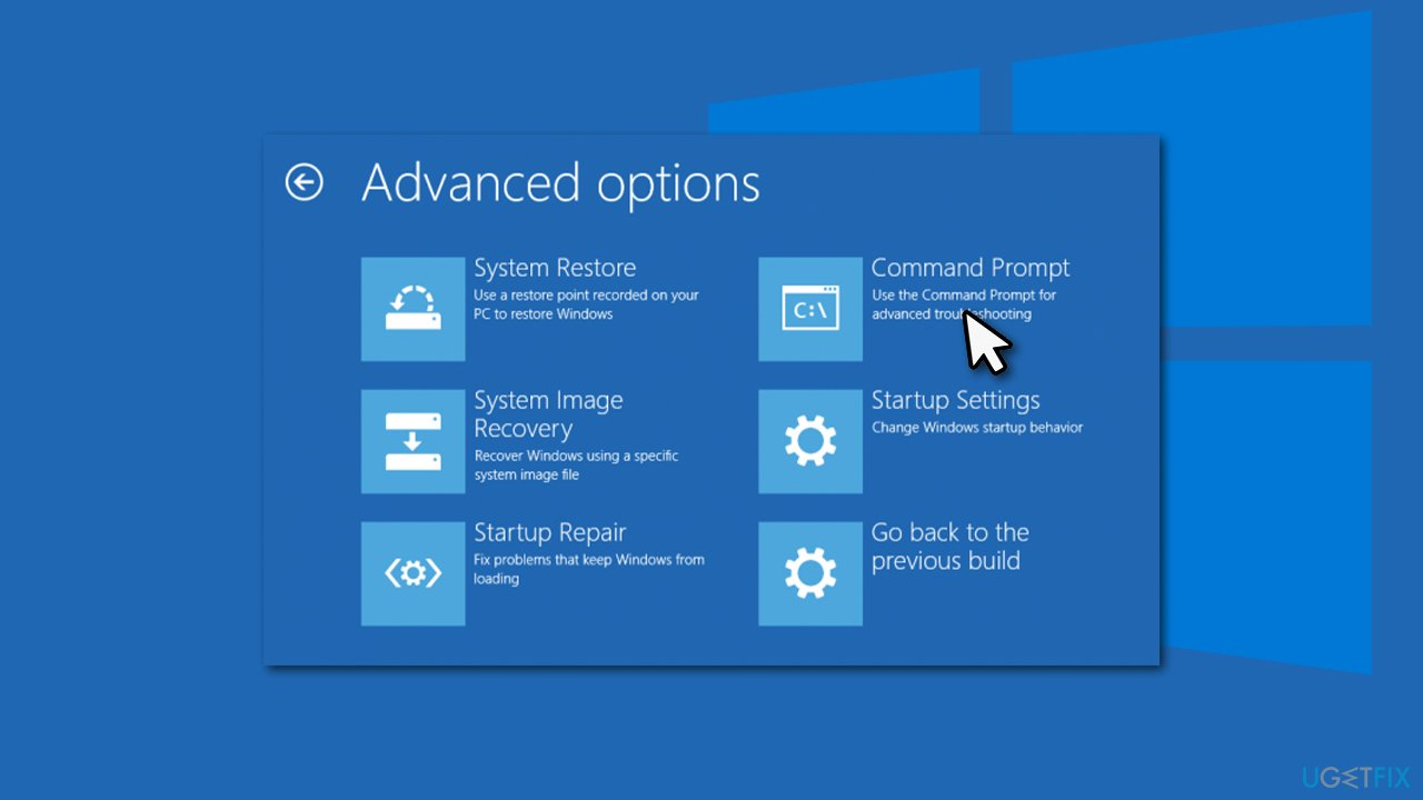 Use Command Prompt from Advanced Startup menu