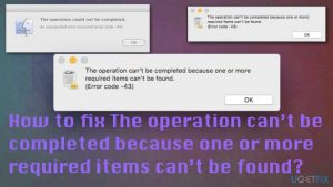How to fix The operation can't be completed because one or more required items can't be found?