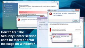 """How to fix """"The Security Center service can't be started"""" error message on Windows?"""