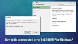 How to fix unexpected error 0x8000FFFF in Windows?