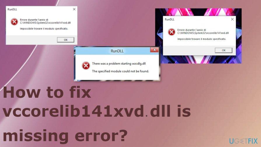 vccorelib141xvd.dll missing error