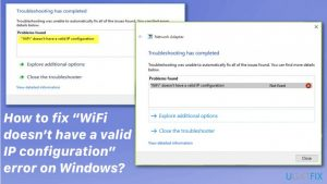 """How to fix """"WiFi doesn't have a valid IP configuration"""" error on Windows?"""