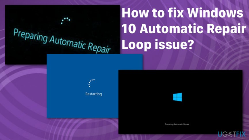 How To Fix Windows 10 Automatic Repair Loop Issue