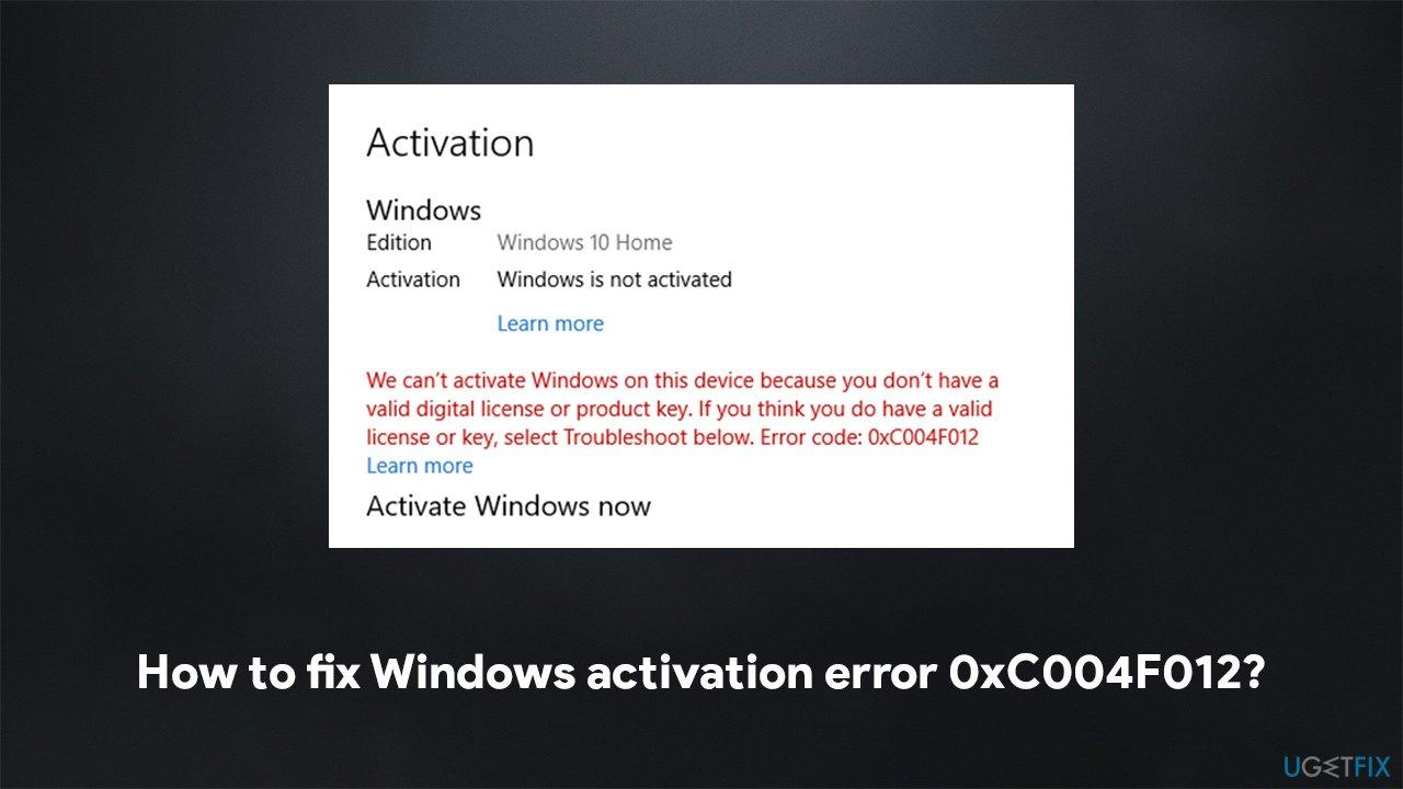 How to fix Windows activation error 0xC004F012?