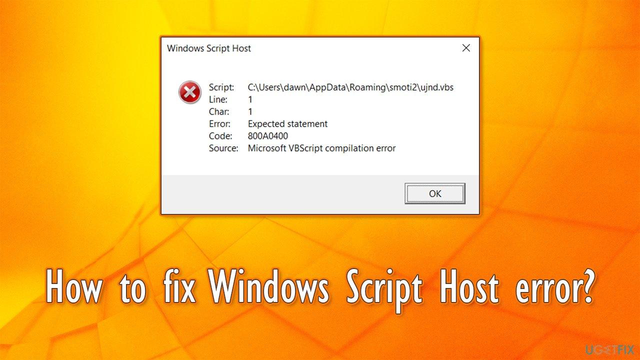 How to fix Windows Script Host error?
