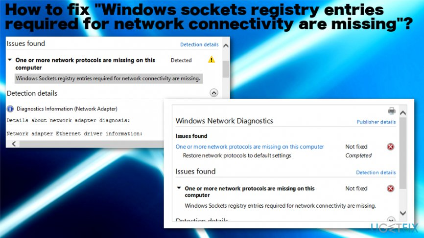 """Windows sockets registry entries required for network connectivity are missing"" error"